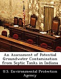 An Assessment of Potential Groundwater Contamination from Septic Tanks in Indiana