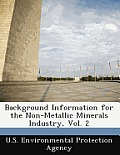 Background Information for the Non-Metallic Minerals Industry, Vol. 2