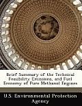 Brief Summary of the Technical Feasibility Emissions, and Fuel Economy of Pure Methanol Engines
