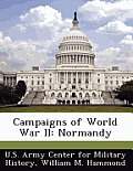 Campaigns of World War II: Normandy