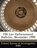 FBI Law Enforcement Bulletin, November 1999