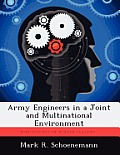 Army Engineers in a Joint and Multinational Environment