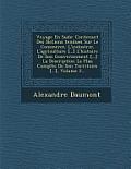 Voyage En Su de: Contenant Des Notions Tendues Sur Le Commerce, L'Industrie, L'Agriculture [...] L'Histoire de Son Gouvernement [...] L