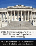 2010 Census Summary File 1: 2010 Census of Population and Housing