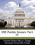 USS Pueblo Seizure Part IV