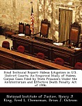 Final Technical Report: Habeas Litigation in U.S. District Courts: An Empirical Study of Habeas Corpus Cases Filed by State Prisoners Under th