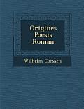 Origines Poesis Roman