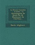 La Divine Comedie ... L'Enfer, Tr. Accompagnee de Notes Par M. Moutonnet de Clairfons...