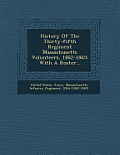 History of the Thirty-Fifth Regiment Massachusetts Volunteers, 1862-1865: With a Roster...