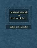 Katechetischer Unterricht...