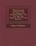 Mikroskopische Anatomie, Oder, Gewebelehre Des Menschen: Halfte. Von Der Haut, Den Muskeln, Knochen Und Nerven...