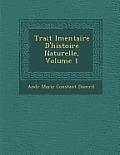 Trait L Mentaire D'Histoire Naturelle, Volume 1