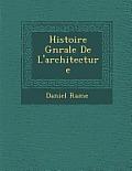 Histoire G N Rale de L'Architecture