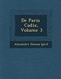 de Paris Cadix, Volume 3