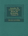 Annales de L'Observatoire Royal de Bruxelles, Volume 8