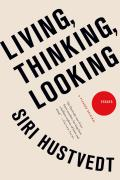 Living Thinking Looking Essays