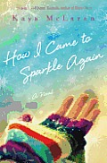 How I Came to Sparkle Again