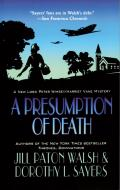 Presumption of Death A New Lord Peter Wimsey Harriet Vane Mystery