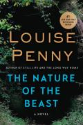 The Nature of the Beast: Chief Inspector Gamache 11