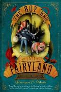 Fairyland 04 Boy Who Lost Fairyland