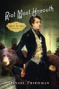 Riot Most Uncouth A Lord Byron Mystery