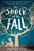 Shock of the Fall A Novel