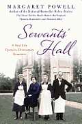 Servants Hall A Real Life Upstairs Downstairs Romance