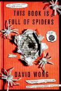 This Book Is Full of Spiders Seriously Dude Dont Touch It John Dies at the End 2
