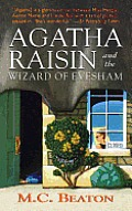 Agatha Raisin and the Wizard of Evesham: An Agatha Raisin Mystery
