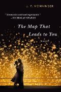 Map That Leads to You A Novel