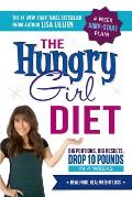 Hungry Girl Diet Big Portions Big Results Drop 10 Pounds in 4 Weeks