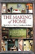 The Making of Home: The 500 Year Story of How Our Houses Became Our Homes