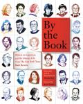 By the Book Writers on Literature & the Literary Life from the New York Times Book Review