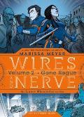 Wires & Nerve Volume 2 Gone Rogue
