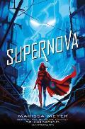 Supernova (Renegades #3)