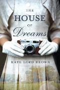 House of Dreams A Novel
