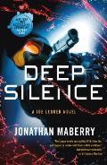 Deep Silence A Joe Ledger Novel