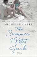 Summer I Met Jack A Novel