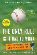 Only Rule Is It Has to Work Our Wild Experiment Building a New Kind of Baseball Team
