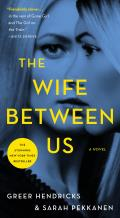 Wife Between Us A Novel
