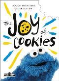 Joy of Cookies Cookie Monsters Guide to Life