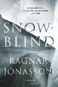 Snowblind A Thriller