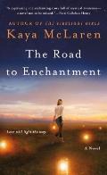 Road to Enchantment A Novel