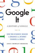Google It: A History of Google