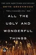 All the Ugly & Wonderful Things