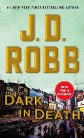 Dark in Death An Eve Dallas Novel In Death Book 46