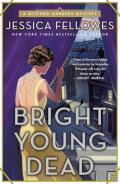 Bright Young Dead A Mitford Murders Mystery