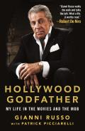 Hollywood Godfather My Life in the Movies & the Mob