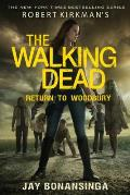 Return to Woodbury: Robert Kirkman's The Walking Dead