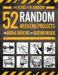 52 Random Weekend Projects For Budding Inventors & Backyard Builders